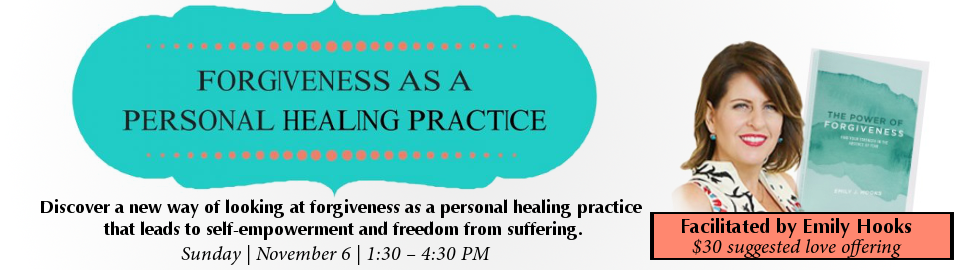 FORGIVENESS AS A PERSONAL HEALING PRACTICE