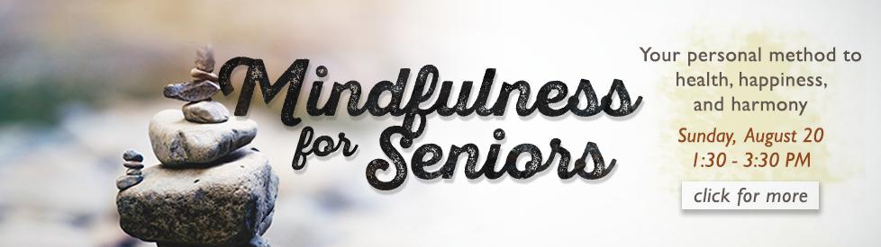 Mindfulness for Seniors