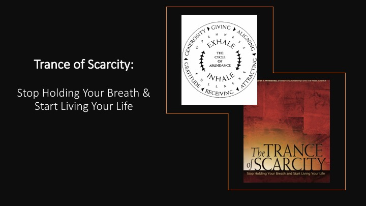 Ongoing – The Trance of Scarcity